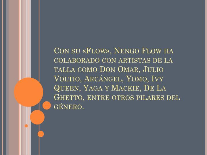 Con su «Flow»,