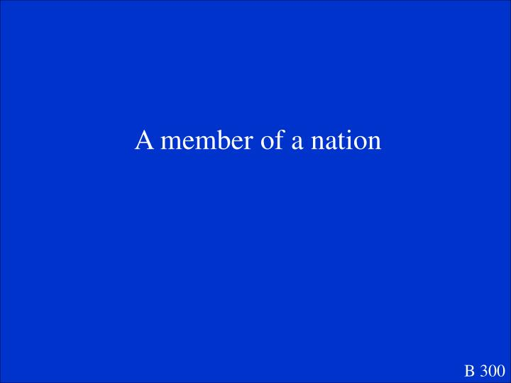 A member of a nation