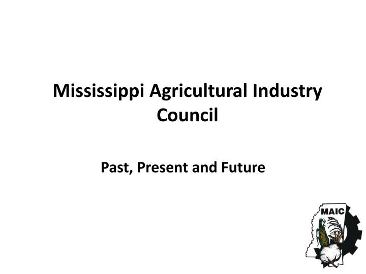 Mississippi agricultural industry council