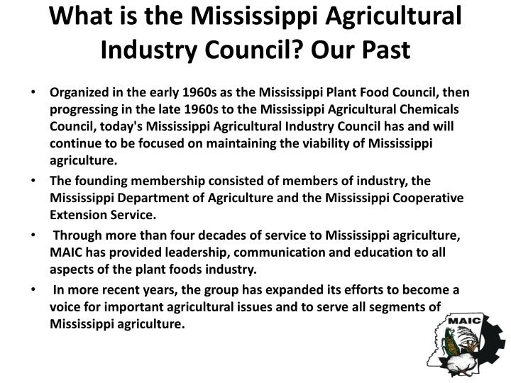 What is the mississippi agricultural industry council our past