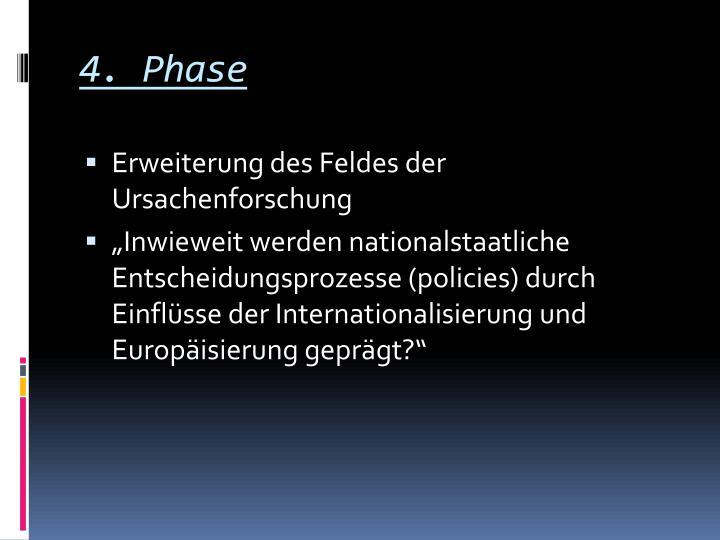 4. Phase