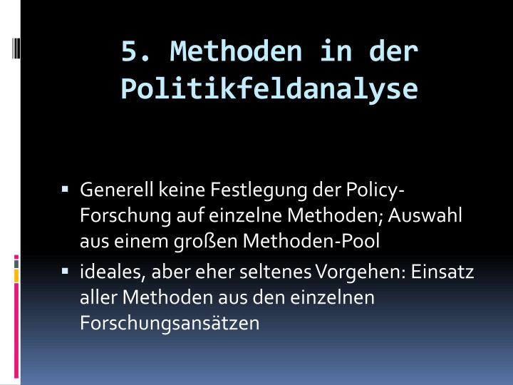 5. Methoden in der Politikfeldanalyse