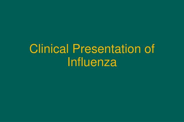 Clinical Presentation of Influenza
