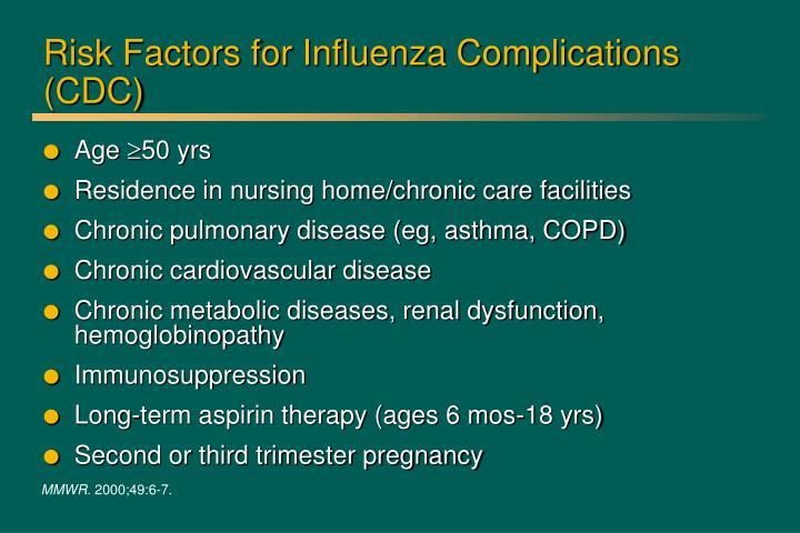 Risk Factors for Influenza Complications (CDC)