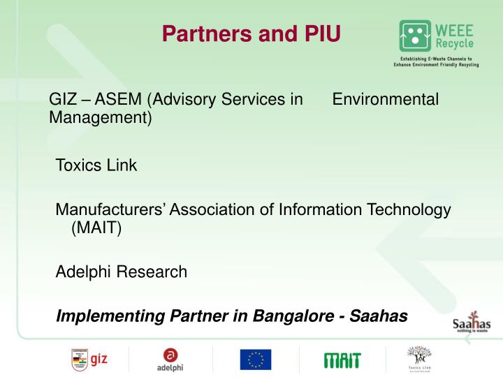 Partners and PIU