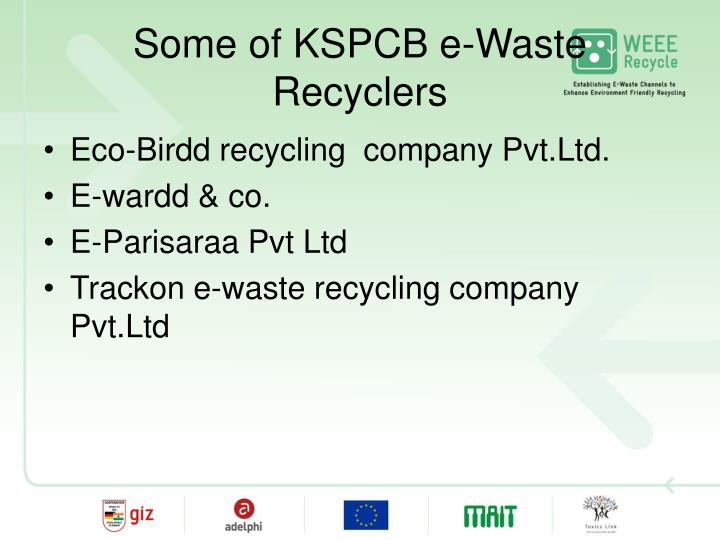 Some of KSPCB e-Waste Recyclers