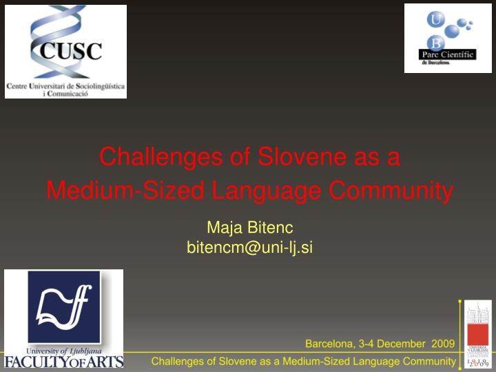 Challenges of Slovene as a