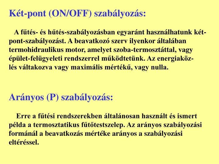 Két-pont (ON/OFF) szabályozás:
