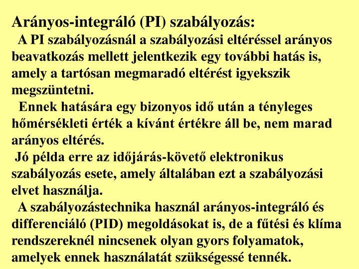 Arányos-integráló (PI) szabályozás: