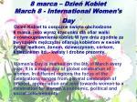 8 marca dzie kobiet march 8 international women s day