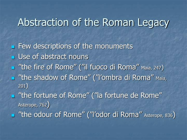 Abstraction of the Roman Legacy