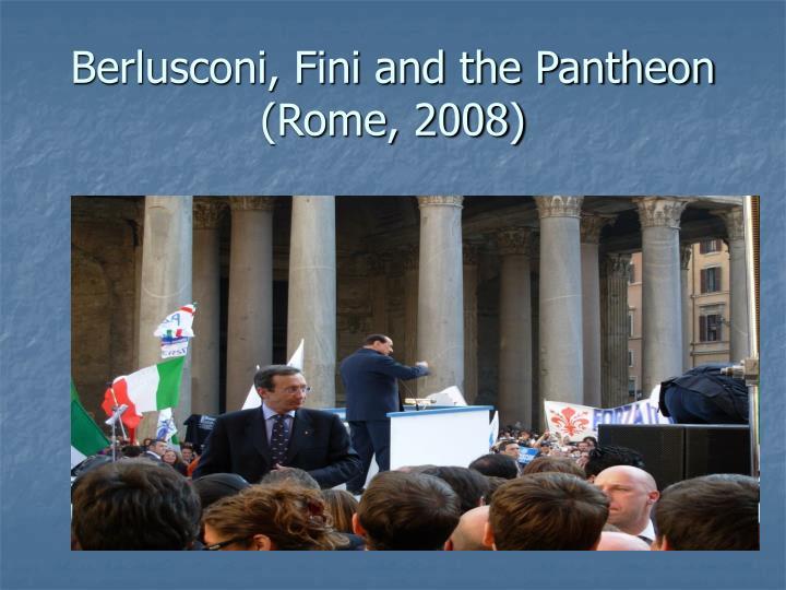 Berlusconi, Fini and the Pantheon (Rome, 2008)