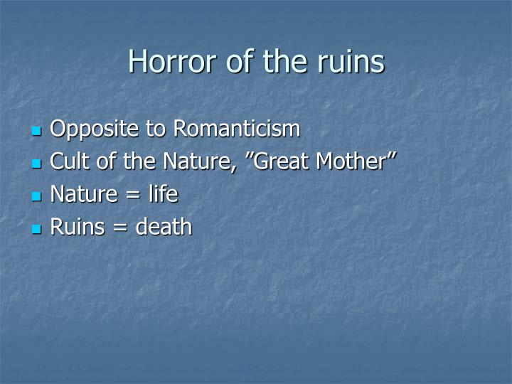 Horror of the ruins