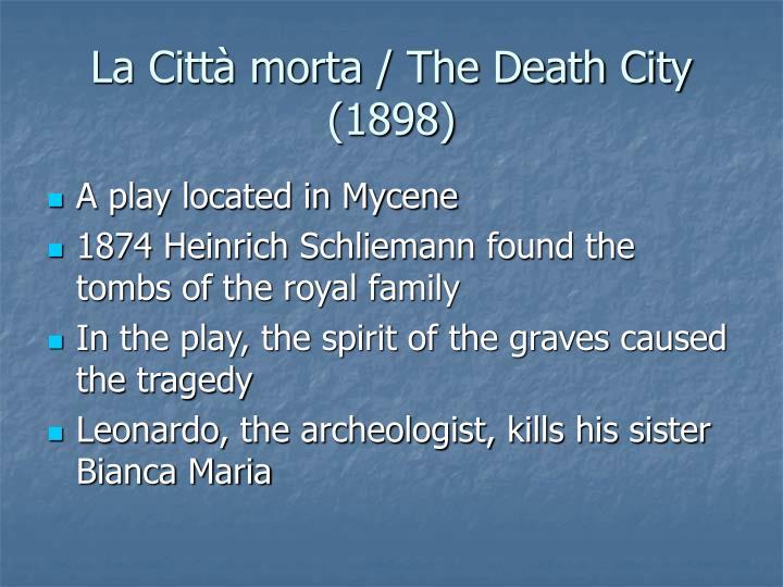 La Città morta / The Death City (1898)