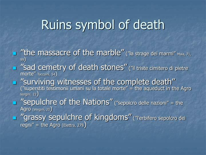 Ruins symbol of death
