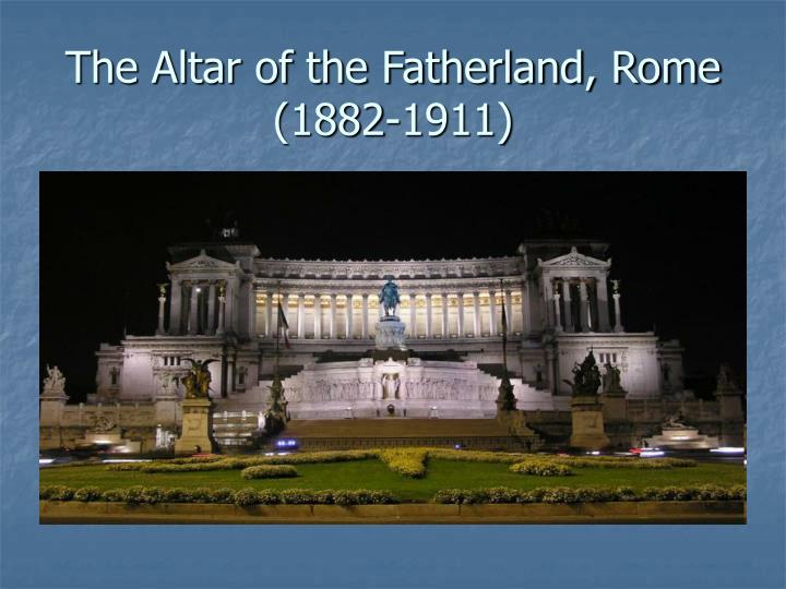 The Altar of the Fatherland, Rome (1882-1911)