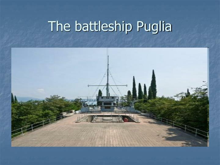 The battleship Puglia