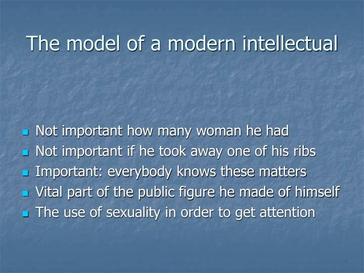 The model of a modern intellectual