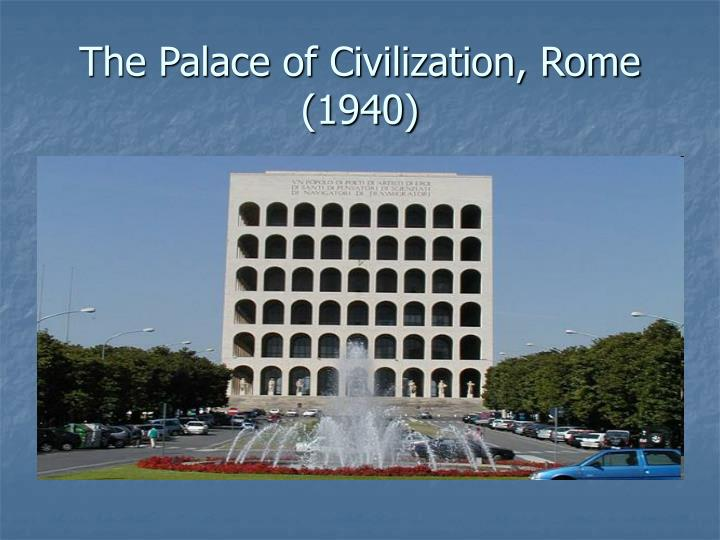 The Palace of Civilization, Rome (1940)