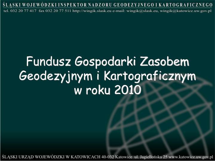 Fundusz Gospodarki Zasobem Geodezyjnym i Kartograficznym