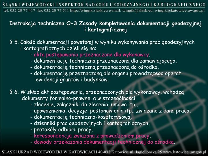 Instrukcja techniczna O-3 Zasady kompletowania dokumentacji geodezyjnej i kartograficznej
