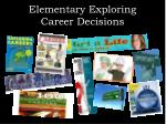 elementary exploring career decisions
