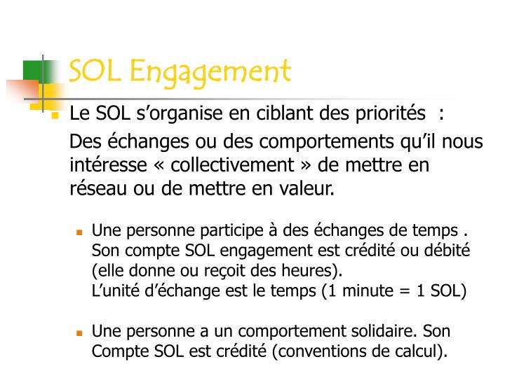 Le SOL s'organise en ciblant des priorités  :