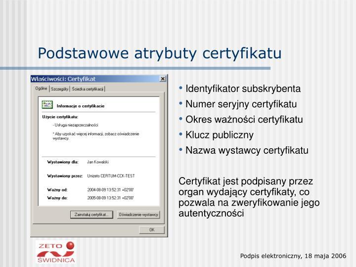 Podstawowe atrybuty certyfikatu