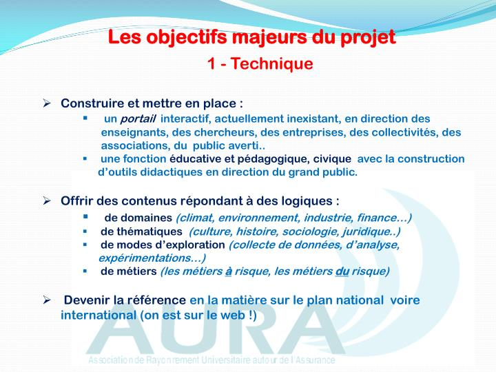 Les objectifs majeurs du projet