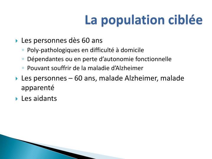 La population ciblée