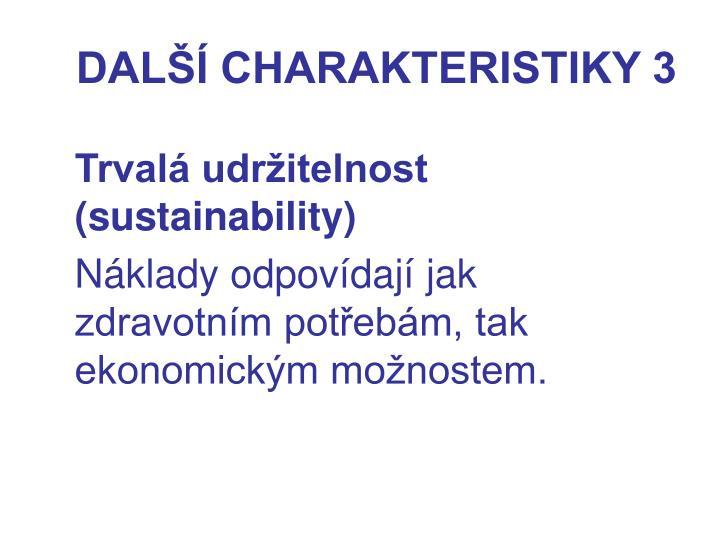 DALŠÍ CHARAKTERISTIKY 3