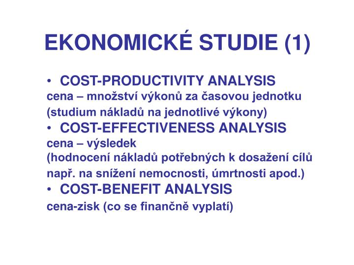EKONOMICKÉ STUDIE (1)