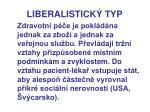liberalistick typ