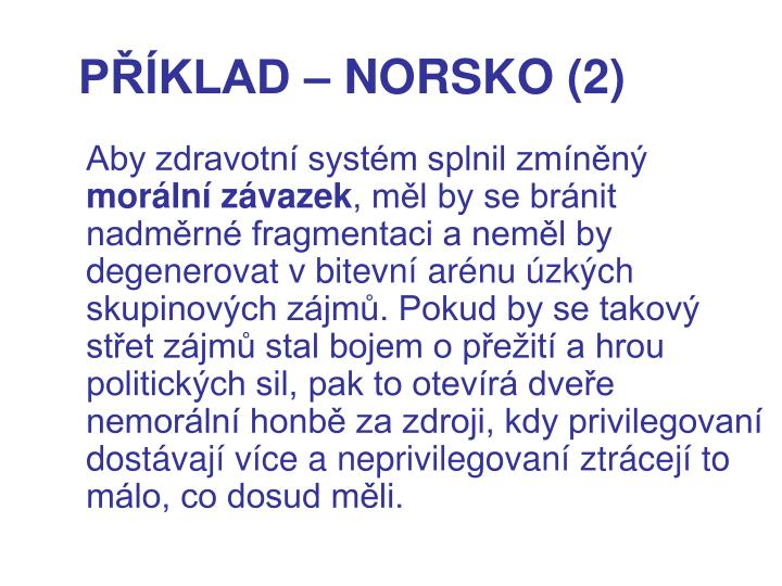PŘÍKLAD – NORSKO (2)