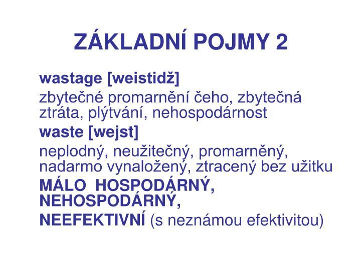 ZÁKLADNÍ POJMY 2