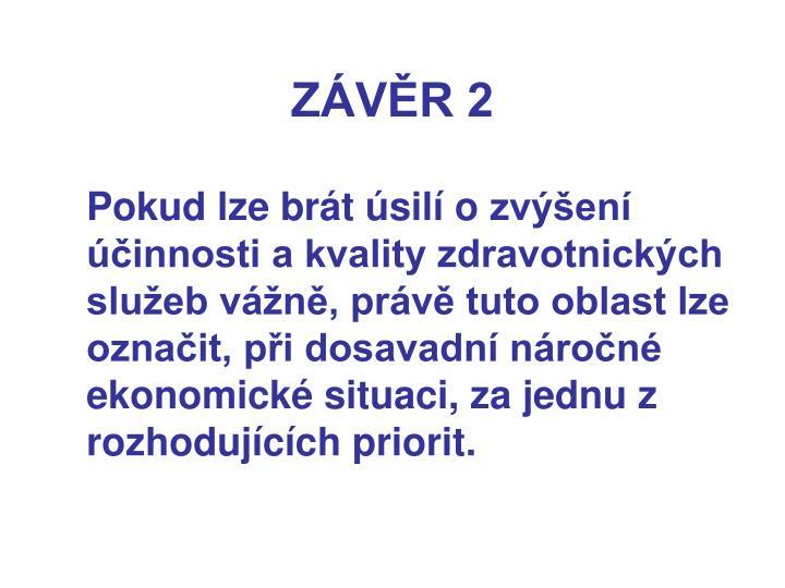 ZÁVĚR 2