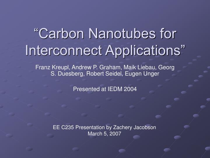 Carbon nanotubes for interconnect applications