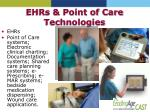 ehrs point of care technologies