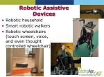 robotic assistive devices