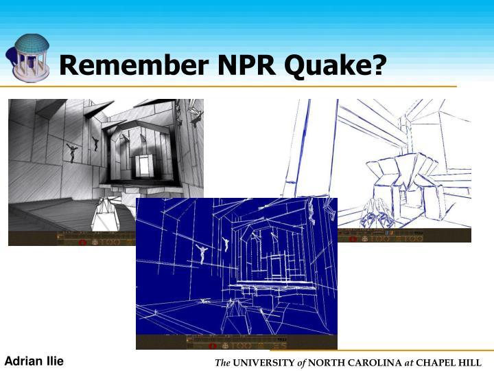 Remember NPR Quake?