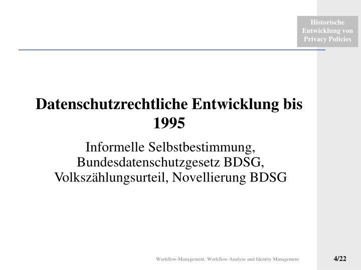 Datenschutzrechtliche Entwicklung bis 1995
