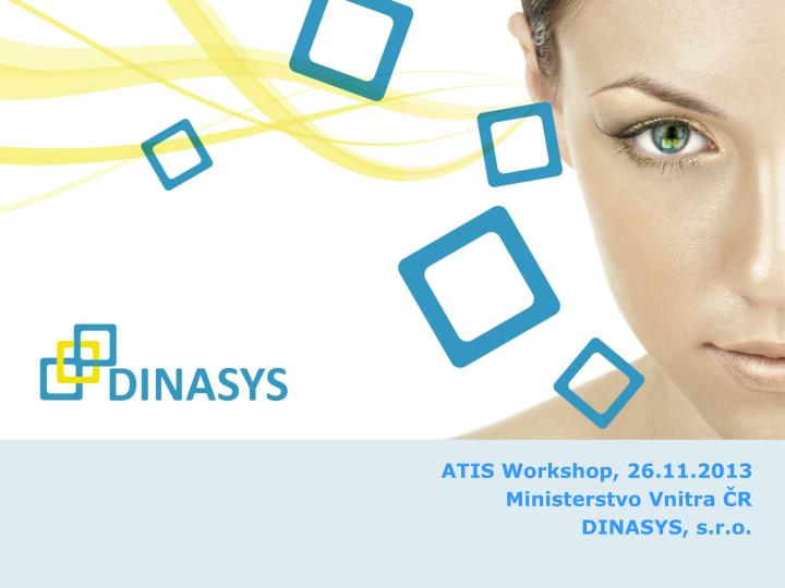 ATIS Workshop, 26.11.2013