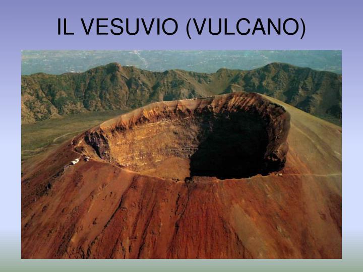 IL VESUVIO (VULCANO)