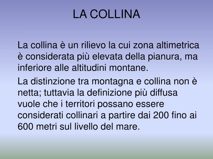 LA COLLINA