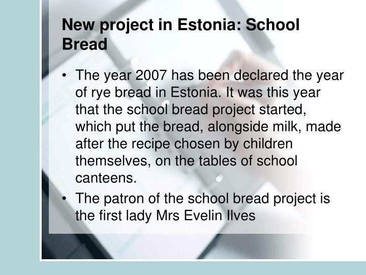New project in Estonia: School Bread