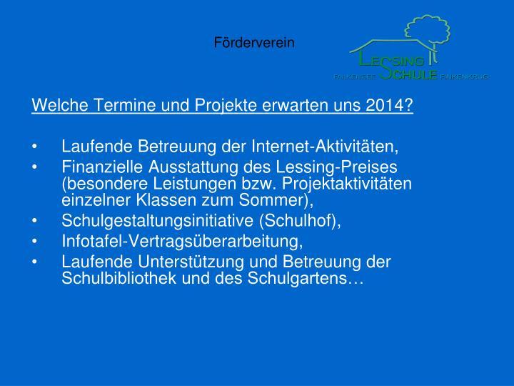 Welche Termine und Projekte erwarten uns 2014?
