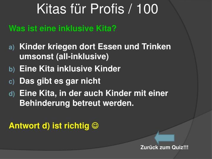 Kitas für Profis / 100