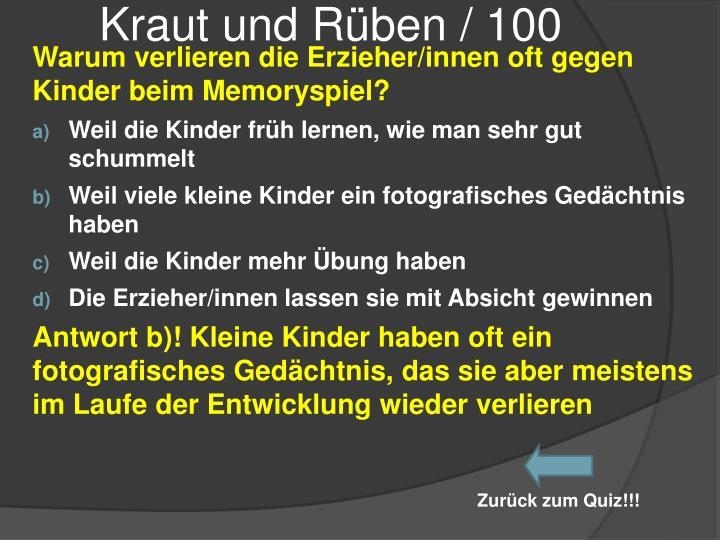 Kraut und Rüben / 100