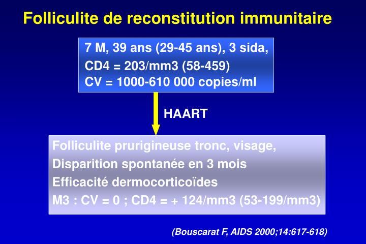 Folliculite de reconstitution immunitaire