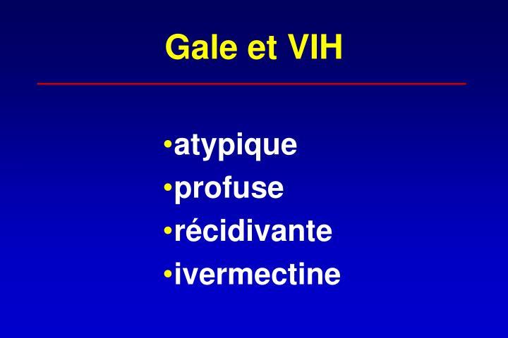 Gale et VIH
